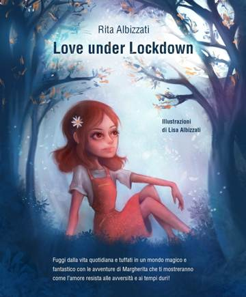 Love under Lockdown – recensione di Paola Ancarani